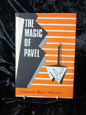 The Magic of Pavel  by Pavel and Peter Warlock